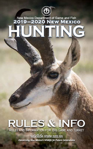 New Mexico 2019-2020 Hunting Rules and Information